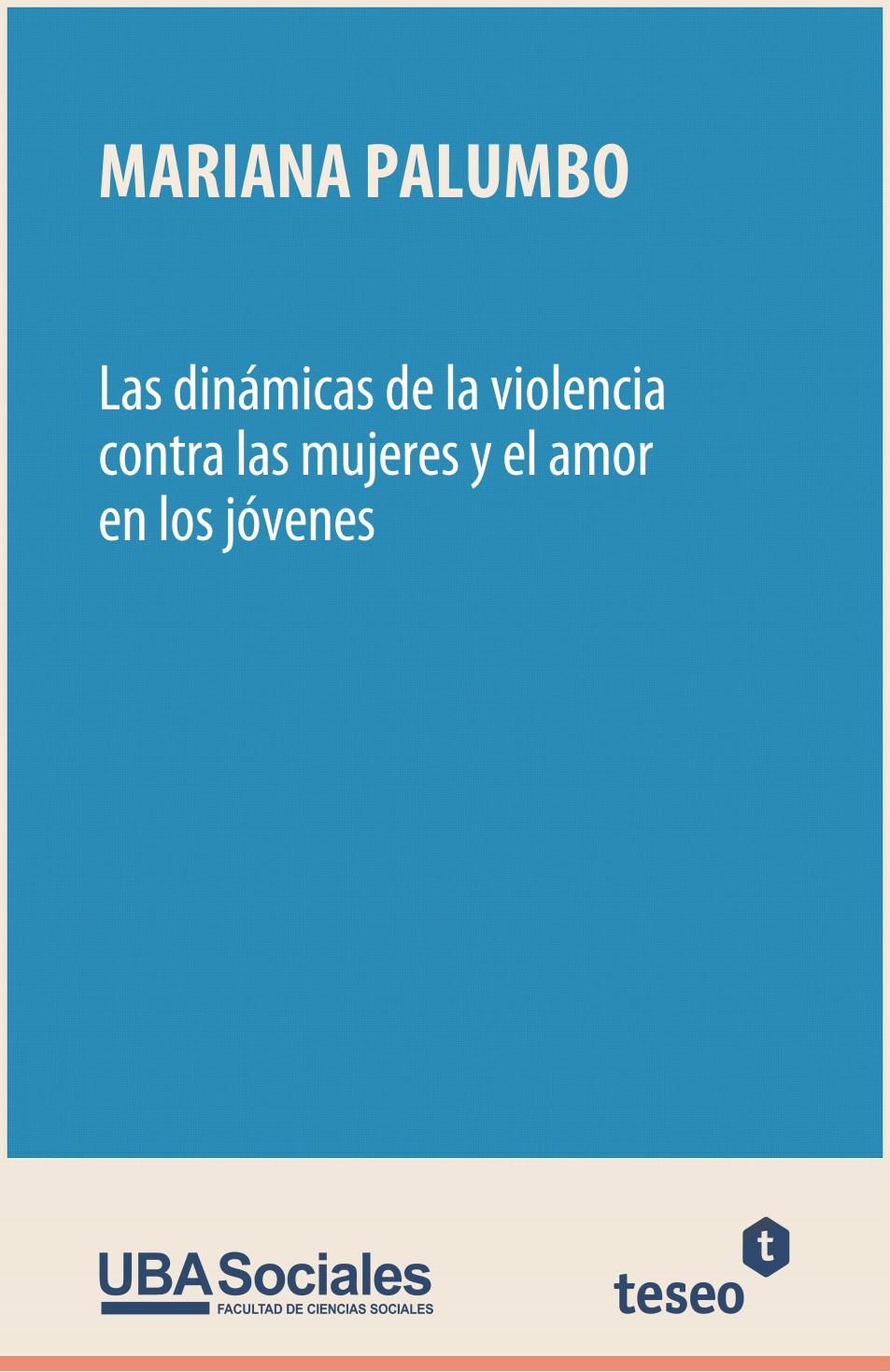 El lugar del cuerpo | Las dinámicas de la violencia contra las ...