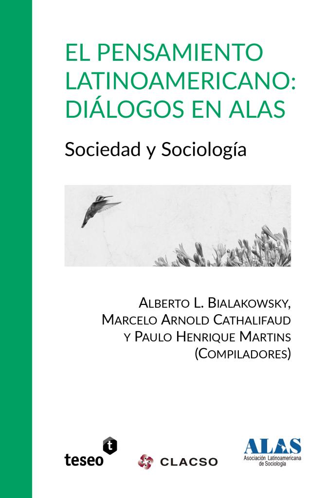 El pensamiento latinoamericano: Diálogos en ALAS