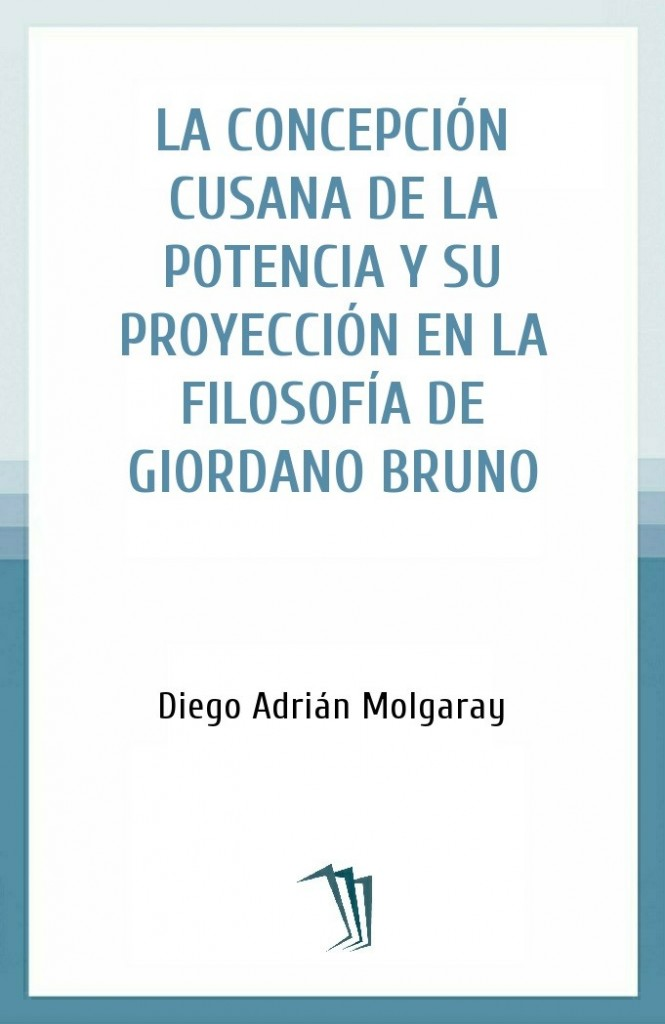 La concepción cusana de la potencia y su proyección en la filosofía de Giordano Bruno