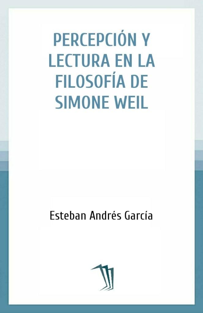 Percepción y lectura en la filosofía de Simone Weil