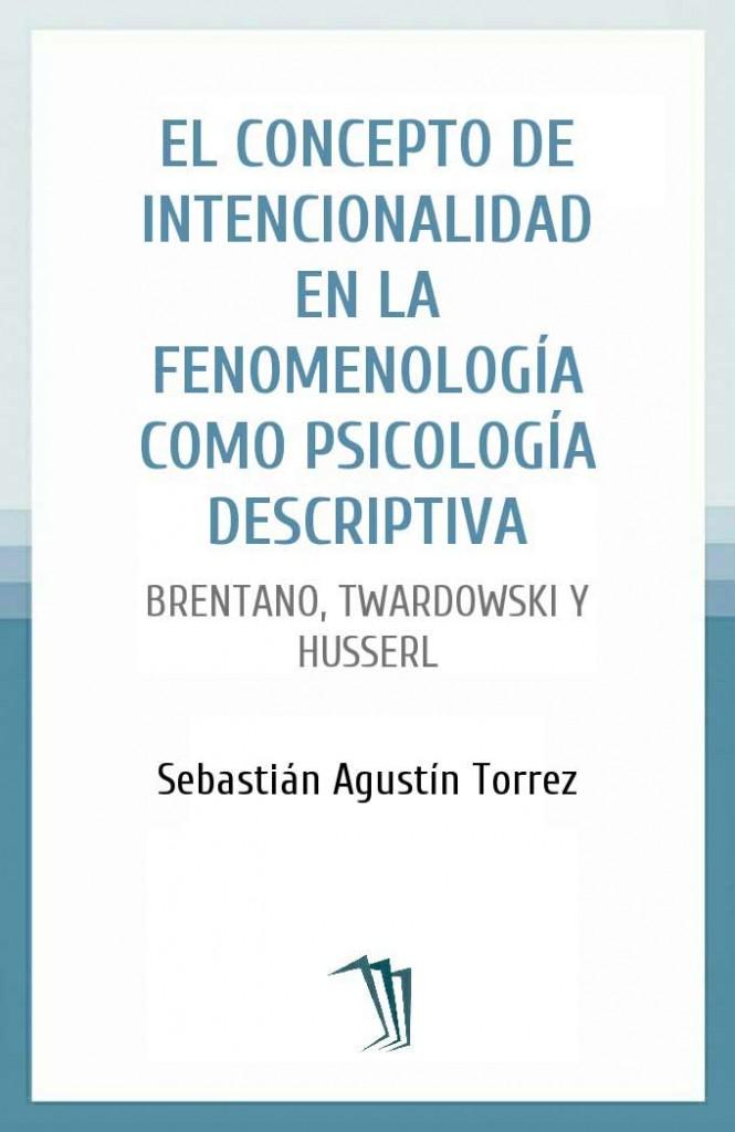 El concepto de intencionalidad en la fenomenología como psicología descriptiva