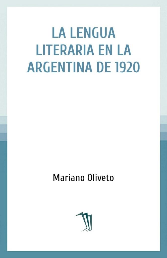 La lengua literaria en la Argentina de 1920