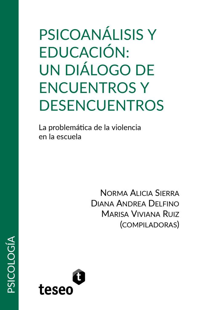 Psicoanálisis y educación: un diálogo de encuentros y desencuentros