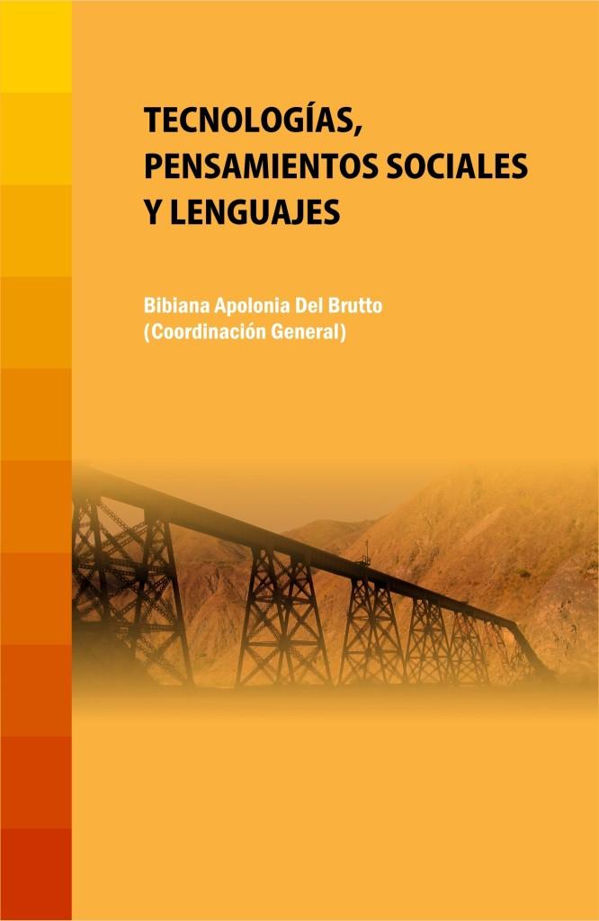 Tecnologías, pensamientos sociales y lenguajes