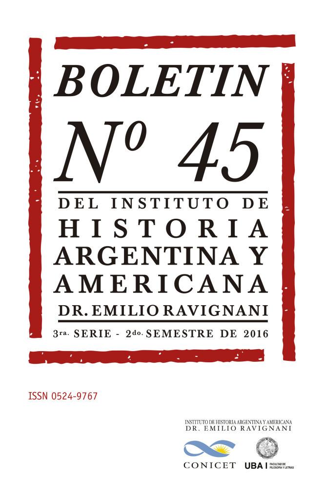 "Boletín del Instituto de Historia Argentina y Americana ""Dr. Emilio Ravignani"" Tercera serie, núm. 45"