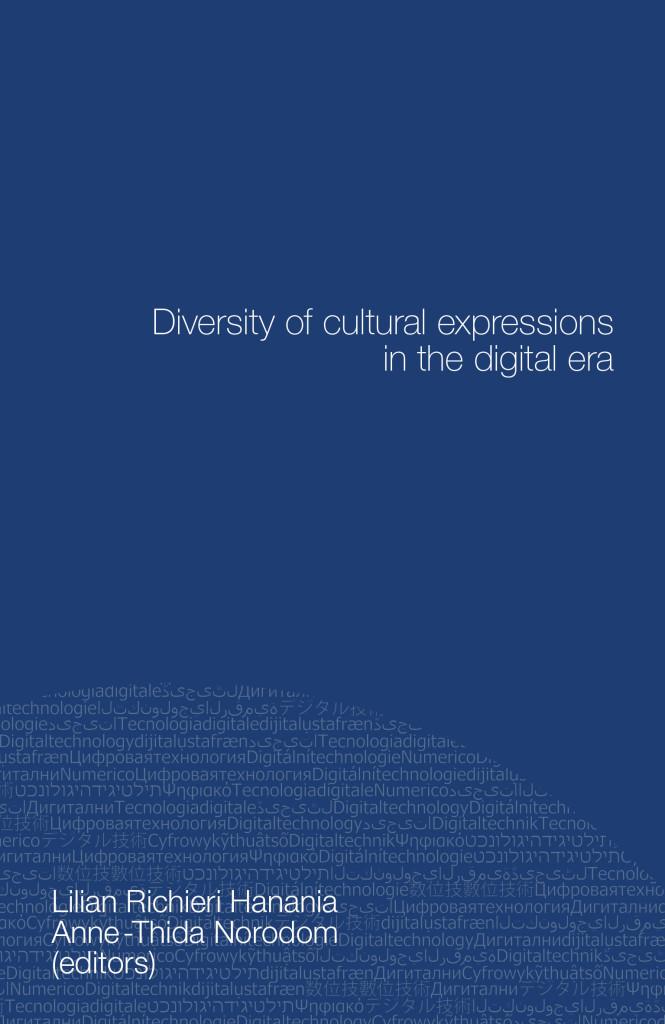 Diversity of Cultural Expressions in The Digital Era