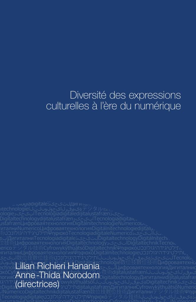 Diversité des expressions culturelles à l'ère du numérique