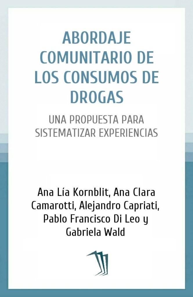Abordaje comunitario de los consumos de drogas
