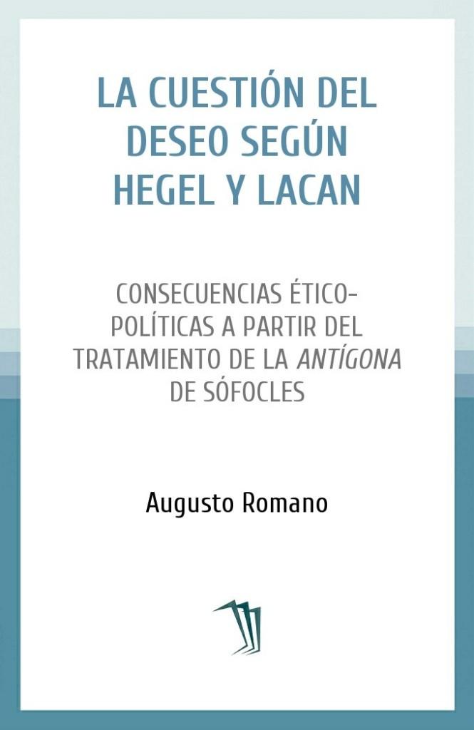 La cuestión del deseo según Hegel y Lacan