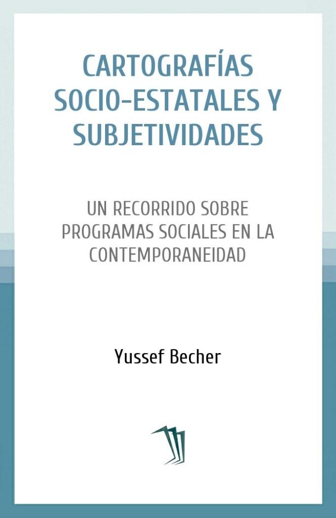 Cartografías socio-estatales y subjetividades