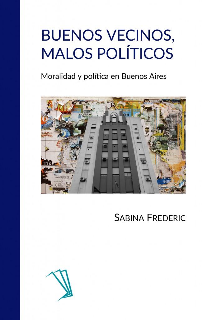 Buenos vecinos, malos políticos