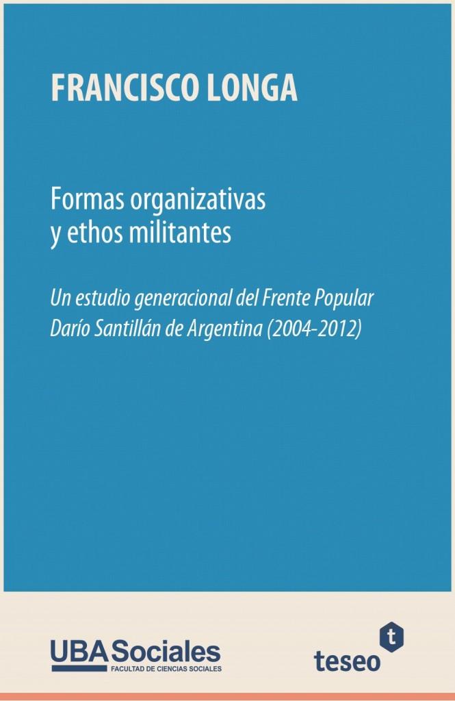 Formas organizativas y ethos militantes