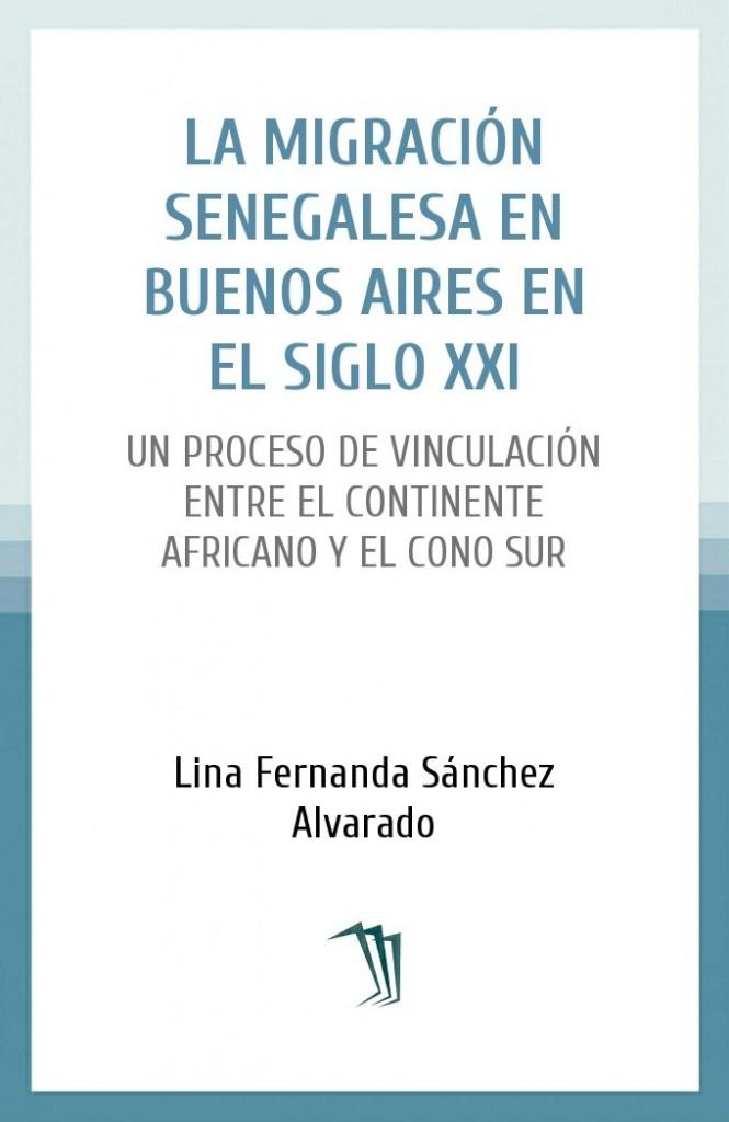 La migración senegalesa en Buenos Aires en el siglo XXI