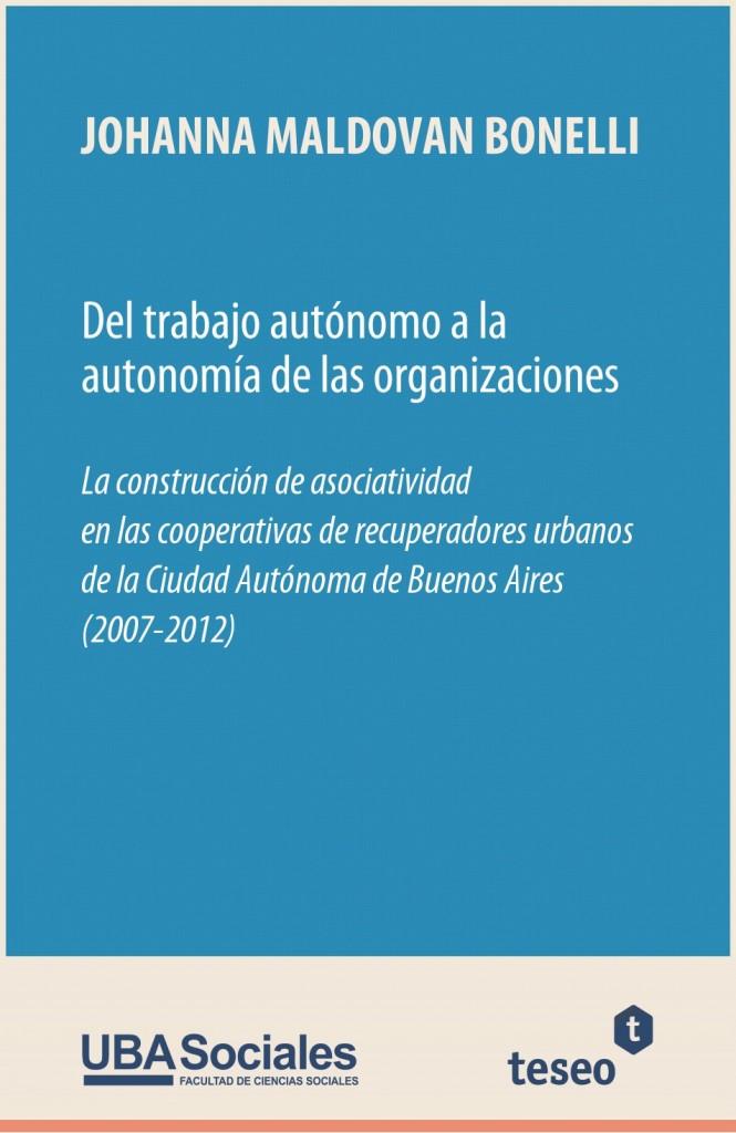 Del trabajo autónomo a la autonomía de las organizaciones