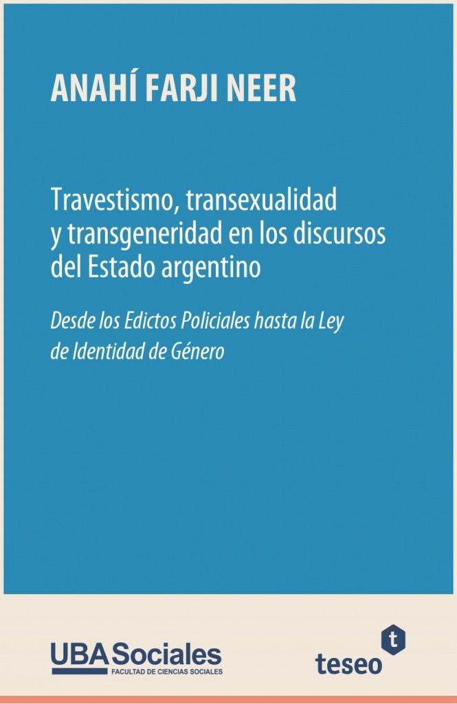 Travestismo, transexualidad y transgeneridad en los discursos del Estado argentino