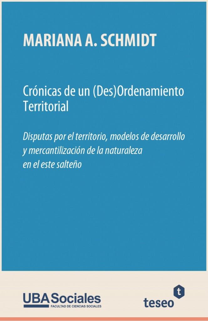 Crónicas de un (Des)Ordenamiento Territorial
