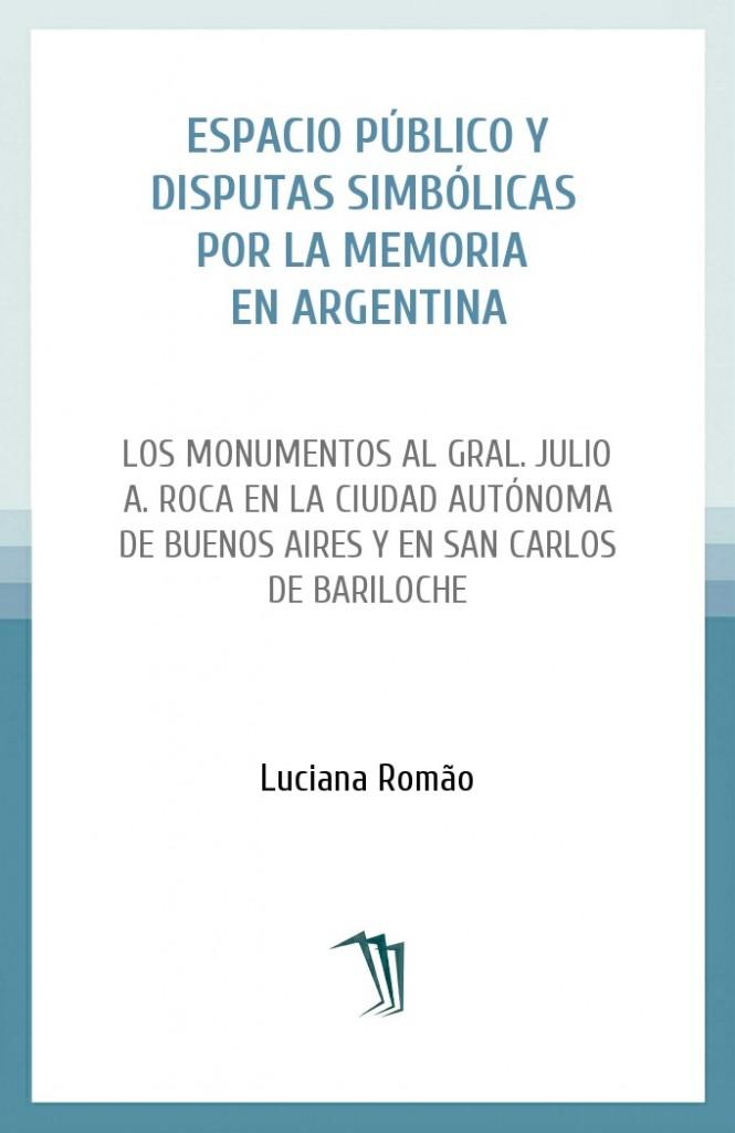 Espacio público y disputas simbólicas por la memoria en Argentina