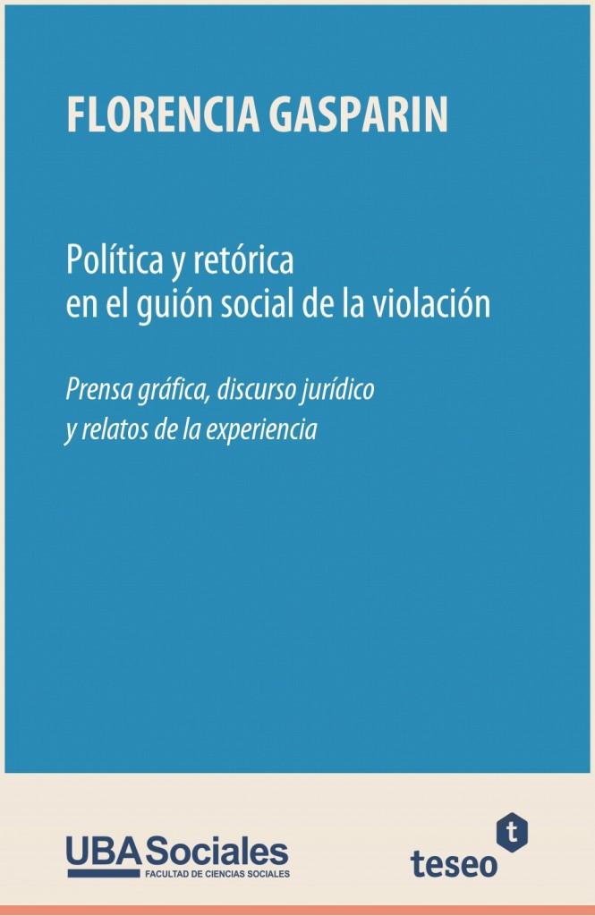 Política y retórica en el guión social de la violación