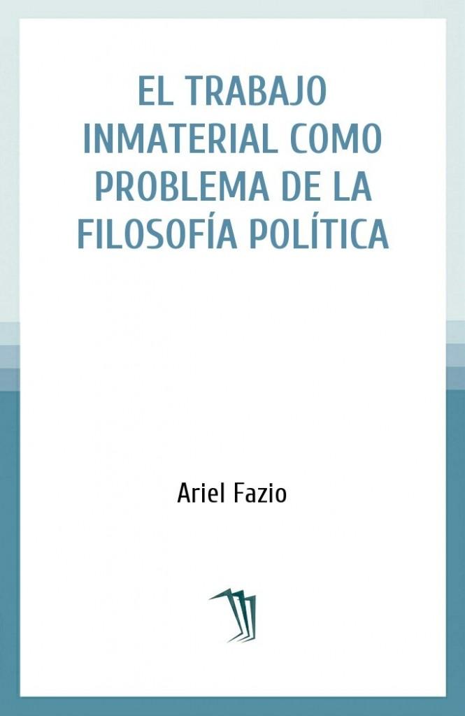 El trabajo inmaterial como problema de la filosofía política