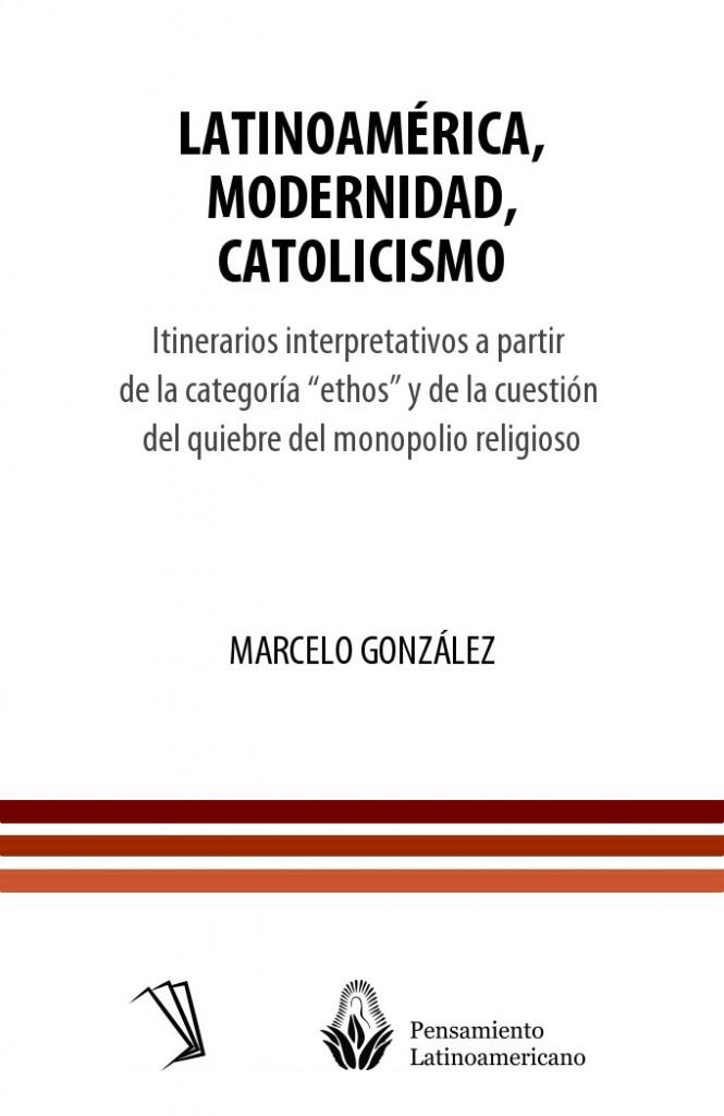 Latinoamérica, modernidad, catolicismo
