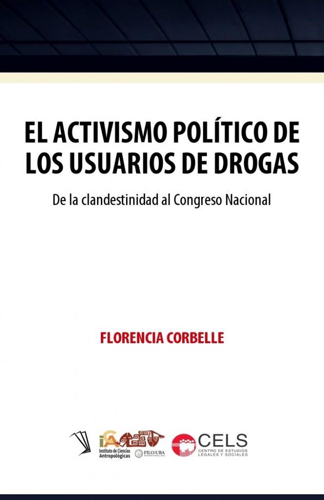 El activismo político de los usuarios de drogas