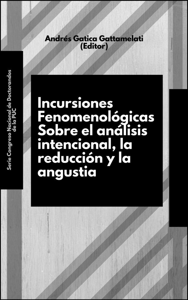 Incursiones fenomenológicas sobre el análisis intencional, la reducción y la angustia