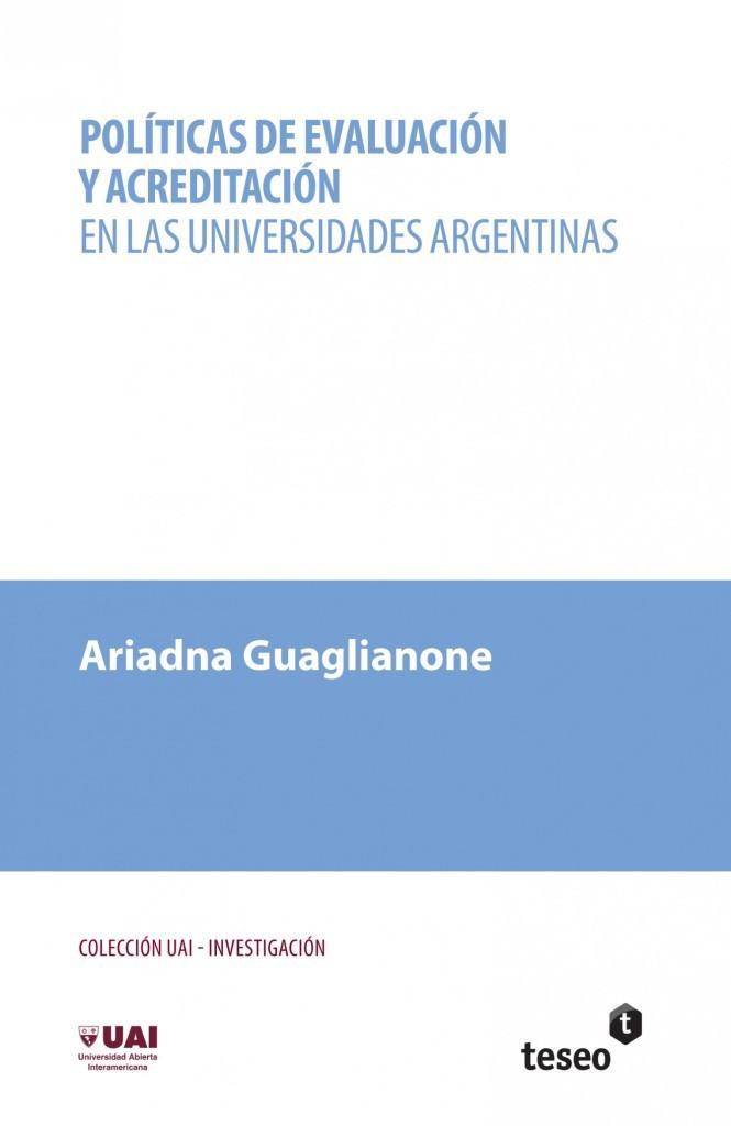 Políticas de evaluación y acreditación en las universidades argentinas