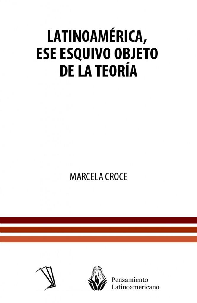Latinoamérica, ese esquivo objeto de la teoría