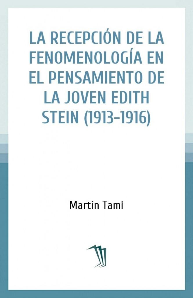 La recepción de la fenomenología en el pensamiento de la joven Edith Stein (1913-1916)