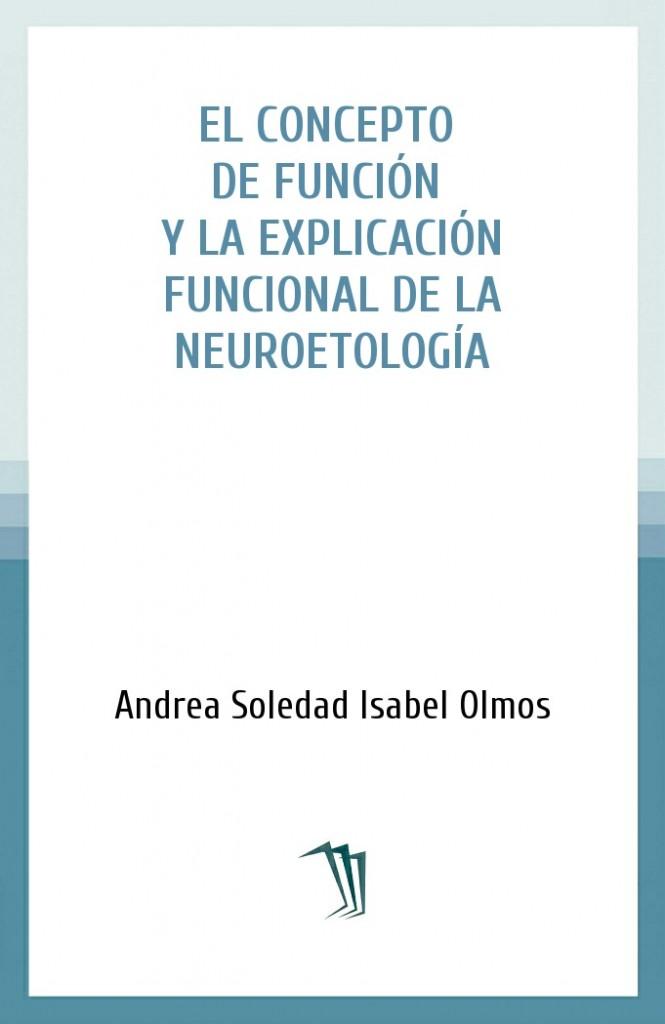 El concepto de función y la explicación funcional de la neuroetología