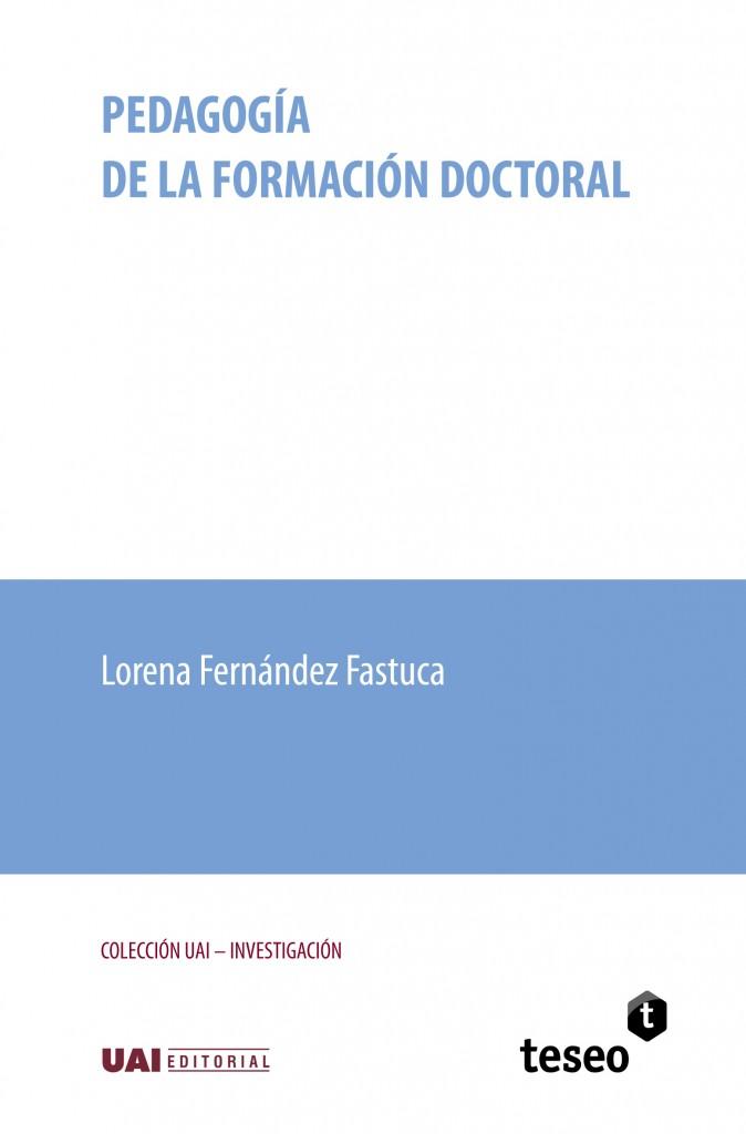 Pedagogía de la formación doctoral