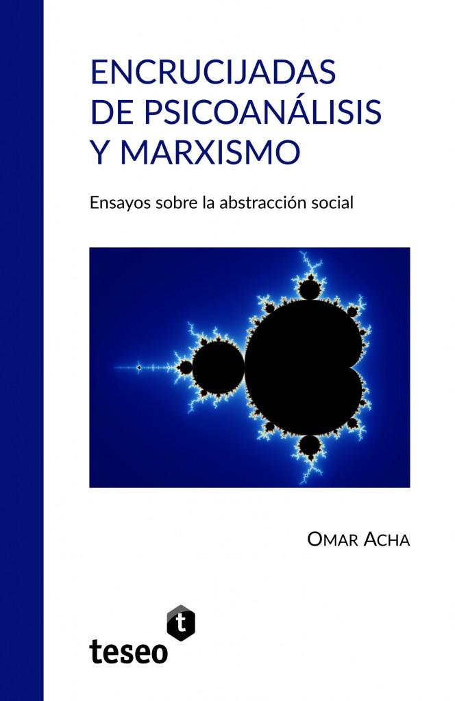 Encrucijadas de psicoanálisis y marxismo