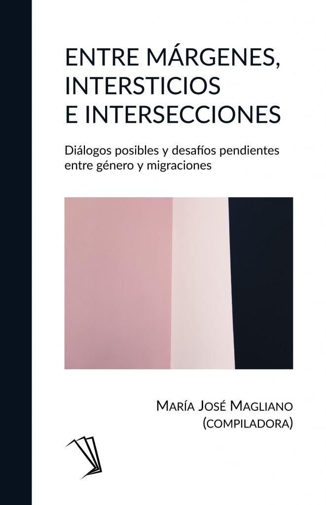 Entre márgenes, intersticios e intersecciones