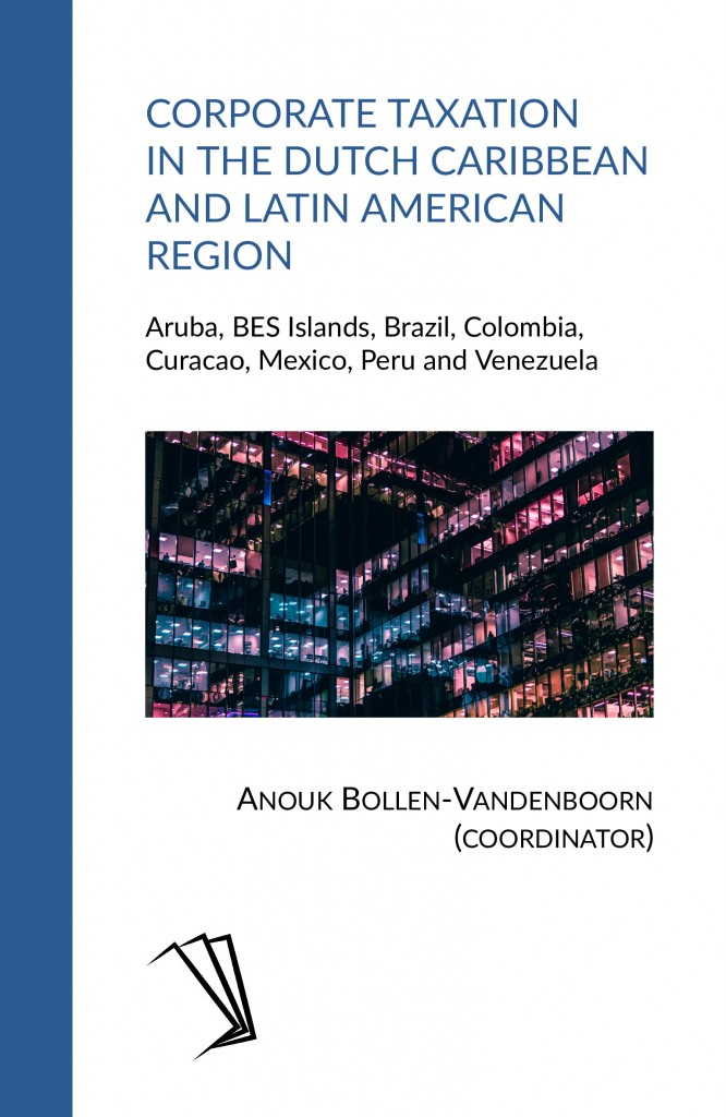 Corporate Taxation in the Dutch Caribbean and Latin American Region