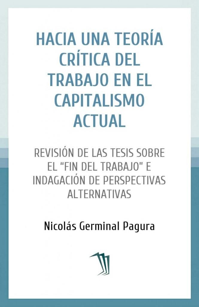 Hacia una teoría crítica del trabajo en el capitalismo actual