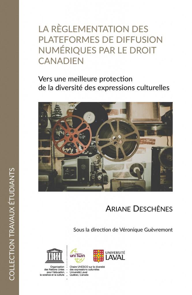 La règlementation des plateformes de diffusion numériques par le droit canadien