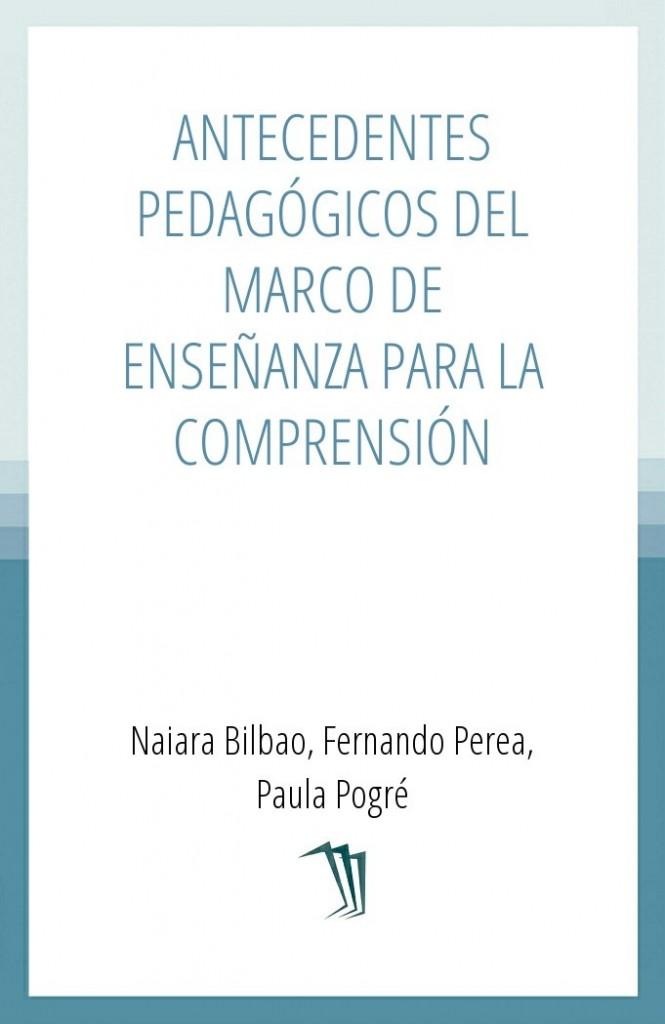 Antecedentes pedagógicos del marco de Enseñanza para la Comprensión