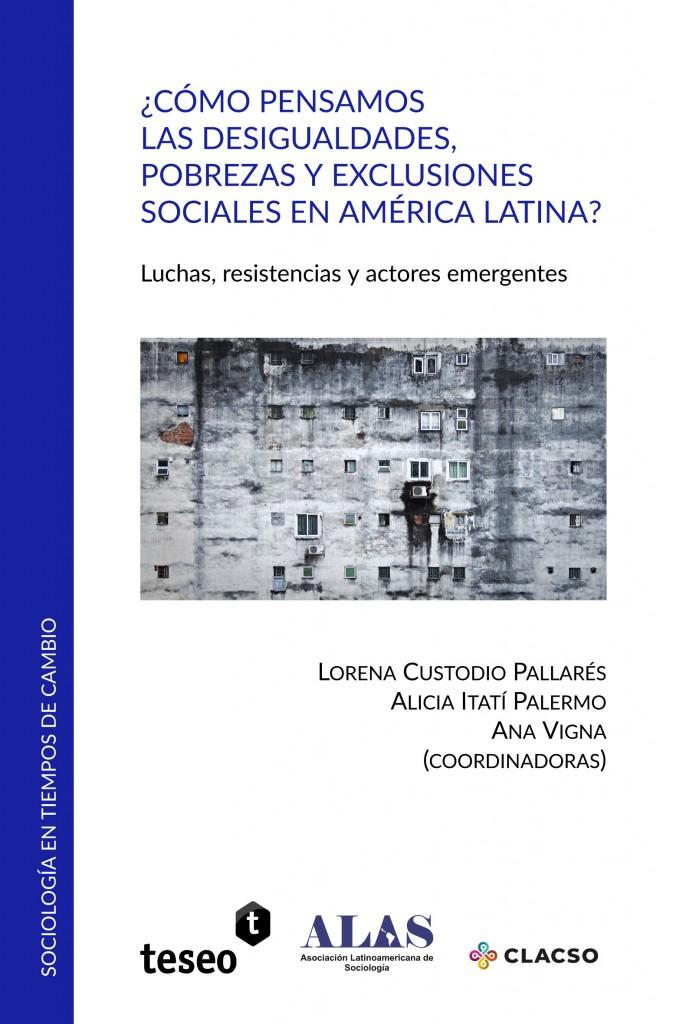 ¿Cómo pensamos las desigualdades, pobrezas y exclusiones sociales en América Latina?