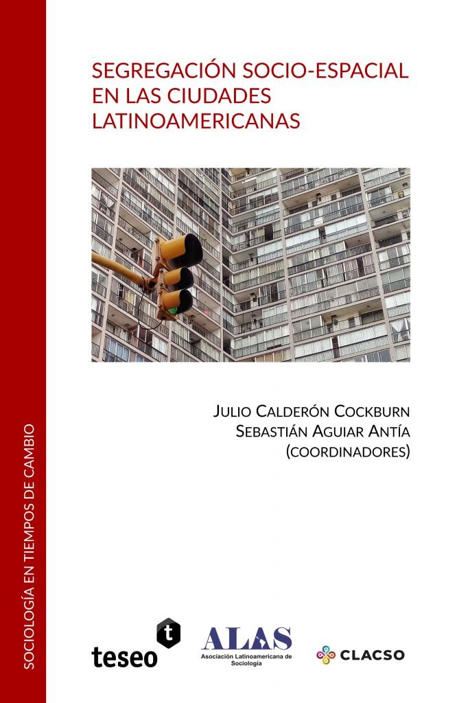 Segregación socio-espacial en las ciudades latinoamericanas
