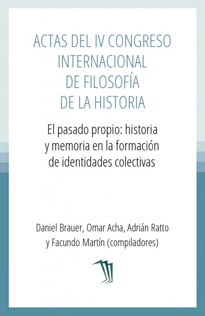 Actas del IV Congreso Internacional de Filosofía de la Historia