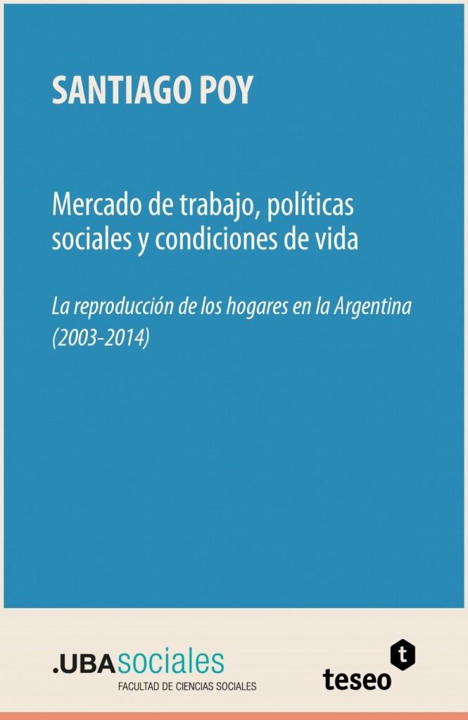 Mercado de trabajo, políticas sociales y condiciones de vida