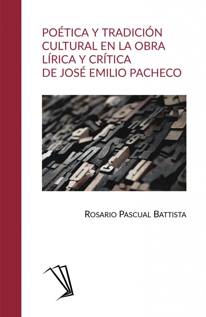 Poética y tradición cultural en la obra lírica y crítica de José Emilio Pacheco