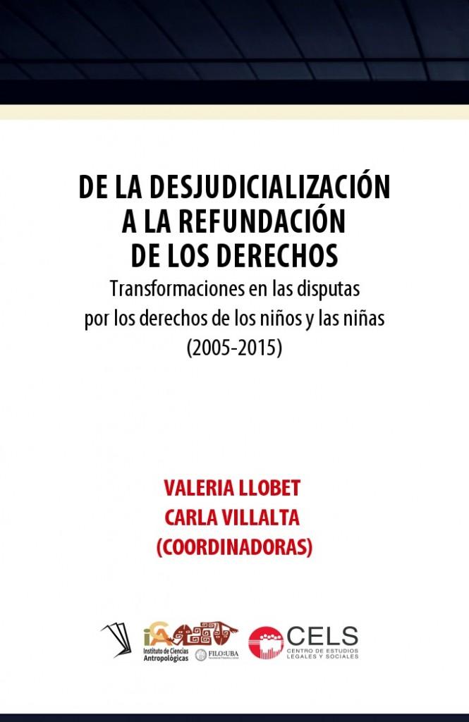 De la desjudicialización a la refundación de los derechos