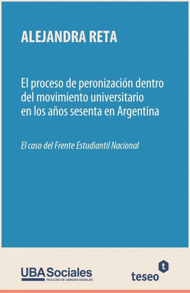 El proceso de peronización dentro del movimiento universitario en los años sesenta en Argentina