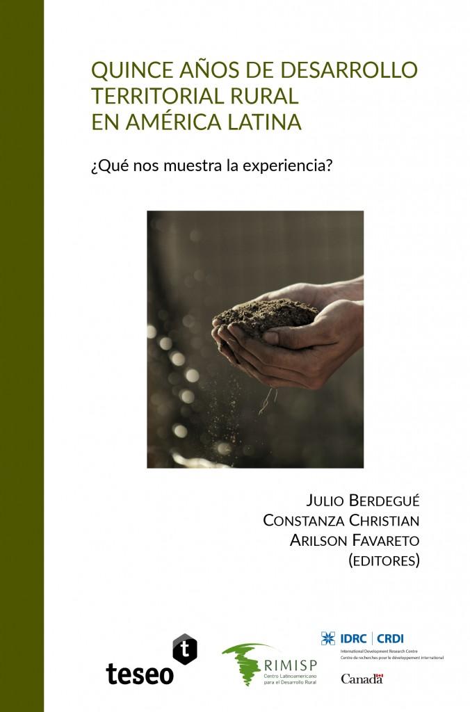 Quince años de desarrollo territorial rural en América Latina