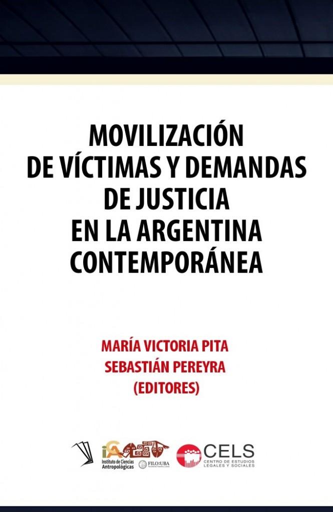 Movilización de víctimas y demandas de justicia en la Argentina contemporánea