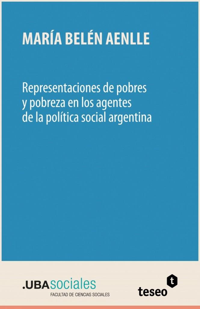 Representaciones de pobres y pobreza en los agentes de la política social argentina