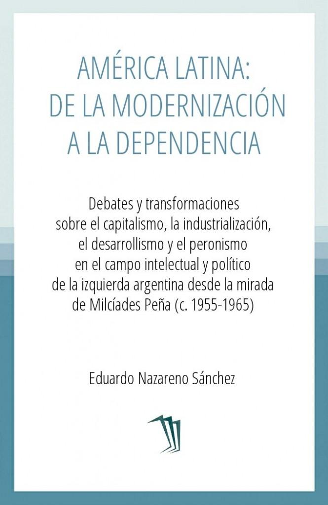 América Latina: de la modernización a la dependencia