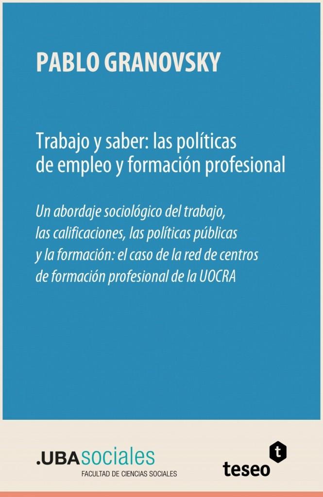 Trabajo y saber: las políticas de empleo y formación profesional