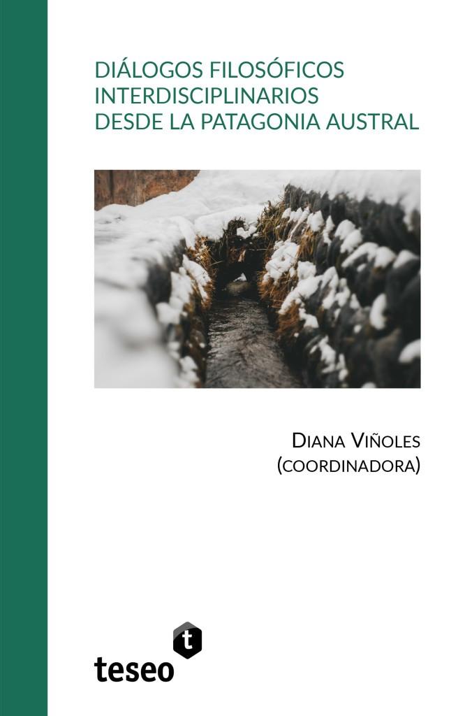 Diálogos filosóficos interdisciplinarios desde la Patagonia Austral